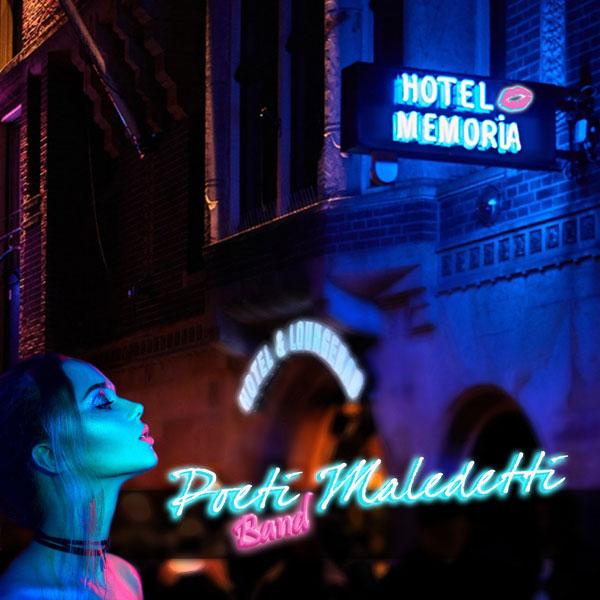 Poeti Maledetti Band - Hotel Memoria